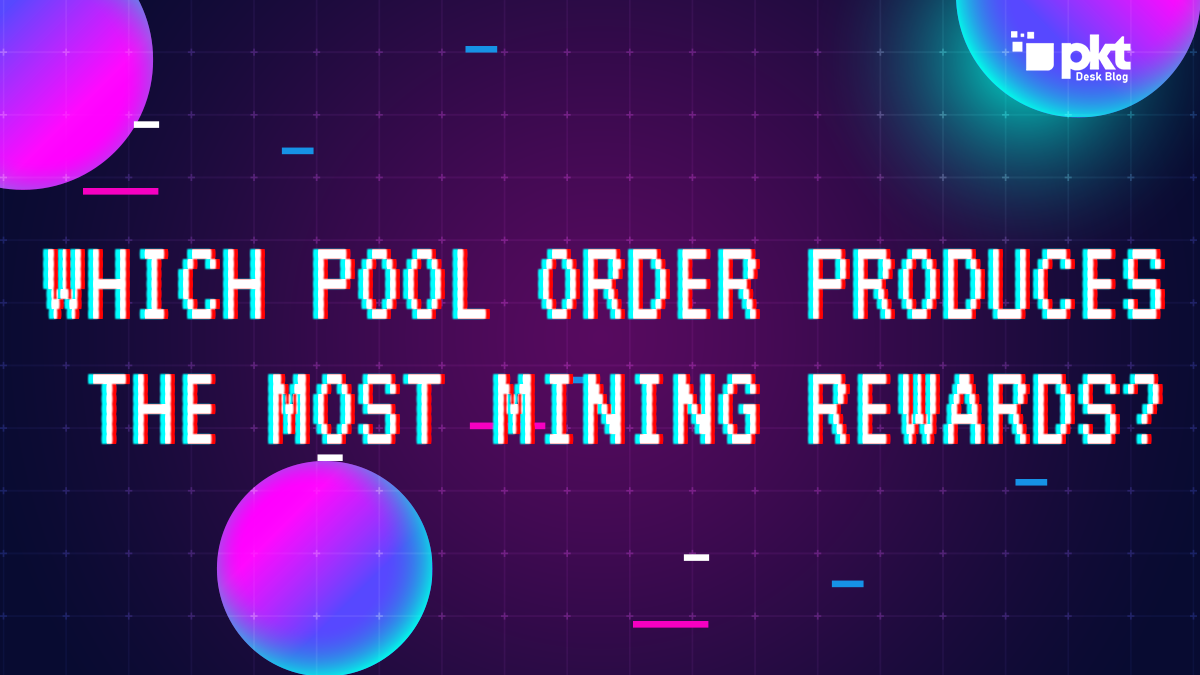 What is the best pool order for mining rewards 1