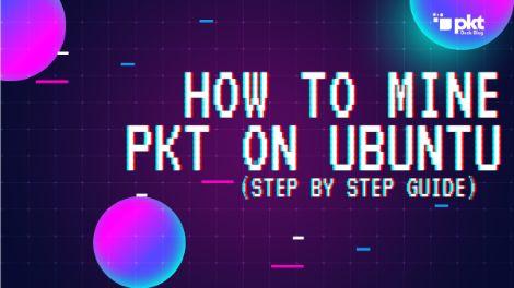 How to Mine PKT on Ubuntu